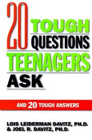 20 tough questions teenagers ask and 20 tough answers by Lois Jean Davitz