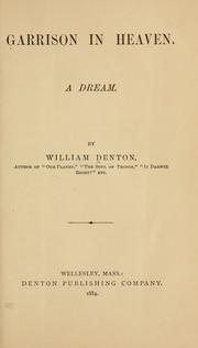 Garrison in heaven by Denton, William