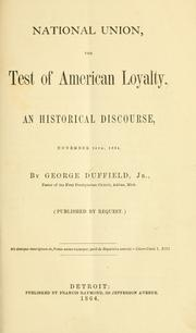 Cover of: National union, the test of American loyalty