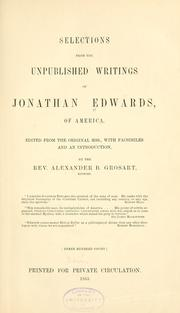 Cover of: Selections from the unpublished writings of Jonathan Edwards