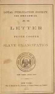 Cover of: A letter from Peter Cooper, on slave emancipation