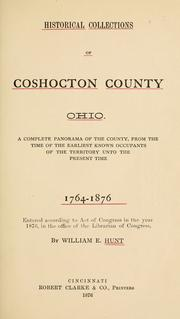 Cover of: Historical collections of Coshocton County, Ohio