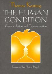 Cover of: The Human Condition | Thomas Keating