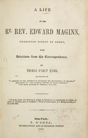 Cover of: A life of the Rt. Rev. Edward Maginn: coadjutor bishop of Derry, with selections from his correspondence