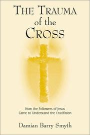Cover of: The Trauma of the Cross