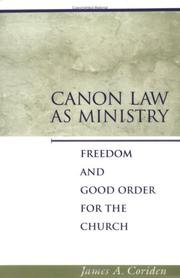 Cover of: Canon law as ministry | James A. Coriden