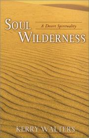Cover of: Soul wilderness | Kerry S. Walters