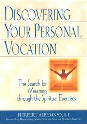 Cover of: Discovering Your Personal Vocation: The Search for Meaning Through the Spiritual Exercises