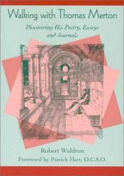 Cover of: Walking with Thomas Merton: discovering his poetry, essays, and journals