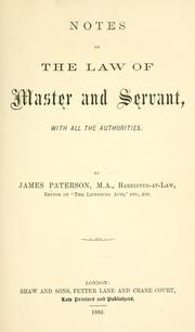 Cover of: Notes on the law of master and servant