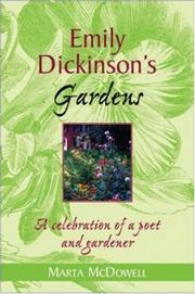 Emily Dickinson's gardens by Marta McDowell
