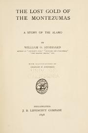 Cover of: The lost gold of the Montezumas: a story of the Alamo