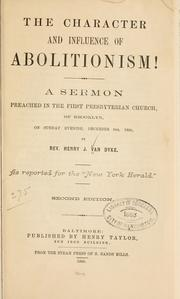 Cover of: The character and influence of abolitionism