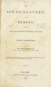 Cover of: The sin of slavery, and its remedy