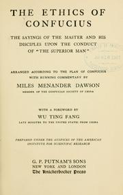 "Cover of: The ethics of Confucius: the sayings of the master and his disciples upon the conduct of ""the superior man,"""