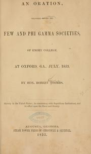 Cover of: Oration, delivered before the Few and Phi gamma socities, of Emory college