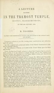 Cover of: A lecture delivered in the Tremont temple, Boston, Massachusetts, on the 26th January, 1856