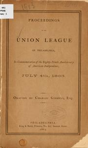 Proceedings of the Union League of Philadelphia by Union League of Philadelphia