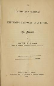 Cover of: The causes and remedies of impending national calamities