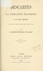 Cover of: Descartes, la princesse ©ØElisabeth, et la reine Christine