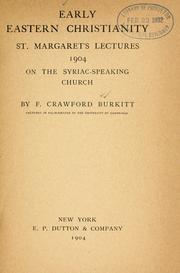 Early Eastern Christianity by F. Crawford Burkitt