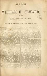 Cover of: Speech of William H. Seward on the Kansas and Nebraska bill