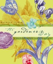 Cover of: The Gardener's Way: A Daybook of Acts and Affirmations