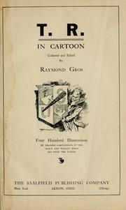 Cover of: T.R. in cartoon | Raymond Gros