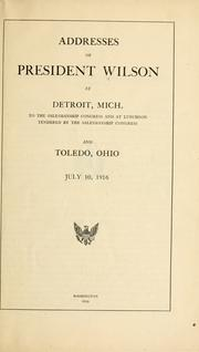 Cover of: Addresses of President Wilson at Detroit, Mich., to the Salesmanship congress