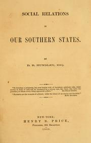 Social relations in our southern states by Daniel R. Hundley