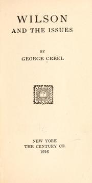 Wilson and the issues by Creel, George