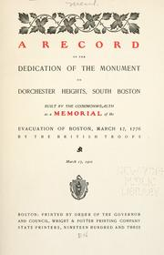 Cover of: A record of the dedication of the monument on Dorchester Heights, South Boston