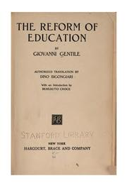 The reform of education by Giovanni Gentile