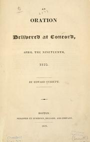 Cover of: An oration delivered at Concord, April the nineteenth, 1825