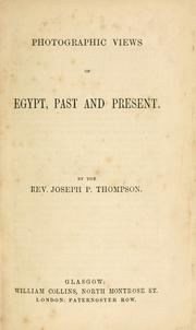Cover of: Photographic views of Egypt, past and present