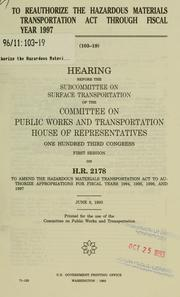 Cover of: To reauthorize the Hazardous Materials Transportation Act through fiscal year 1997