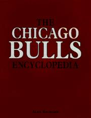 Cover of: The Chicago Bulls encyclopedia | Alex Sachare