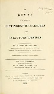 An essay on the learning of contingent remainders and executory devises by Charles Fearne