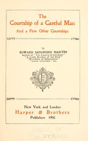 Cover of: The courtship of a careful man, and a few other courtships