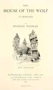 Cover of: The house of the wolf | Stanley John Weyman