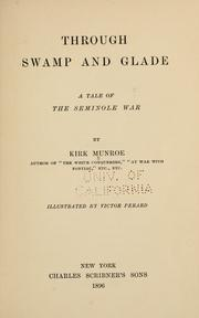 Cover of: Through swamp and glade: a tale of the Seminole war