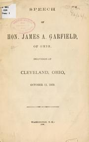 Cover of: Speech of Hon. James A. Garfield, of Ohio