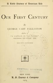 Cover of: Our first century