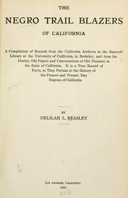 Cover of: The Negro trail blazers of California | Delilah L. Beasley