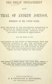 Cover of: The great impeachment and trial of Andrew Johnson