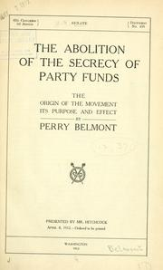 Cover of: The abolition of the secrecy of party funds