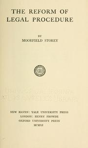 The reform of legal procedure by Storey, Moorfield