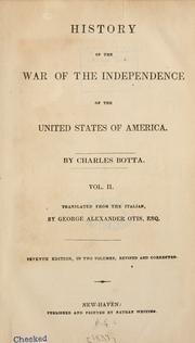 Cover of: History of the war of independence of the United States of America | Carlo Giuseppe Guglielmo Botta