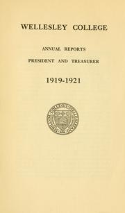 Report of the President by Wellesley College.
