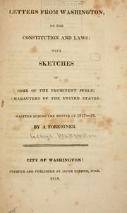 Letters from Washington, on the Constitution and laws by George Watterston